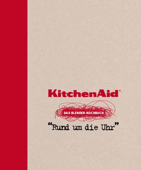 "KitchenAid - ""Das Blender- Kochbuch"""
